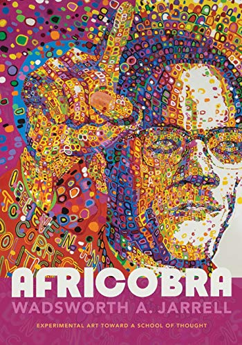 9781478000563: AFRICOBRA: Experimental Art toward a School of Thought (Art History Publication Initiative)