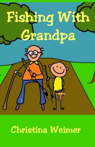 9781478101598: Fishing With Grandpa