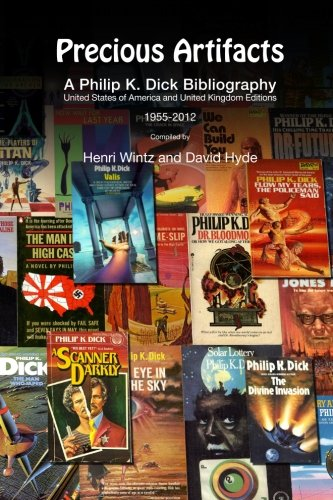 Precious Artifacts - A Philip K. Dick Bibliography, United States of America and United Kingdom ...