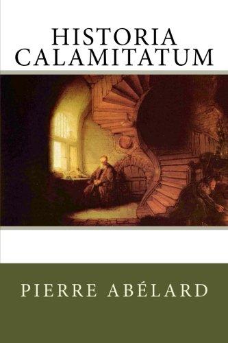 9781478102656: Historia Calamitatum