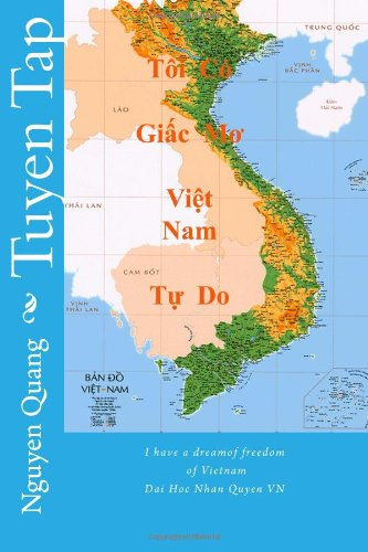 9781478103097: tuyen tap: I have a dream of freedom of Vietnam (Volume 1) (Vietnamese Edition)
