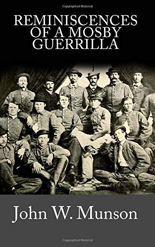 9781478103219: Reminiscences Of A Mosby Guerrilla