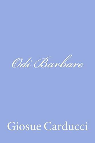 Odi Barbare Italian Edition: Giosue Carducci