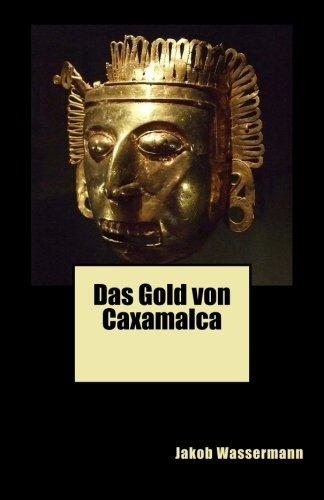 9781478103875: Das Gold von Caxamalca