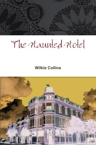9781478104131: The Haunted Hotel: A Mystery of Modern Venice