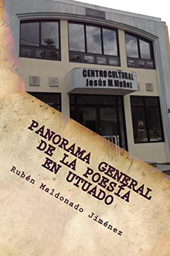 Panorama General de La Poesia En Utuado: Maldonado Jimenez, Dr