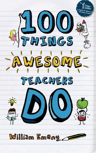 9781478105367: 100 Things Awesome Teachers Do