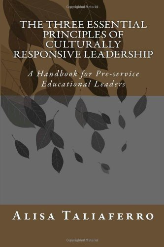 9781478105473: The Three Essential Principles of Culturally Responsive Leadership: A Handbook for Pre-service Educational Leaders (Volume 1)