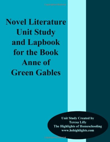 9781478106593: Novel Literature Unit Study and Lapbook For The Book Anne of Green Gables