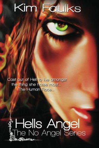 9781478109822: Hells Angel: The No Angel Series: Volume 1