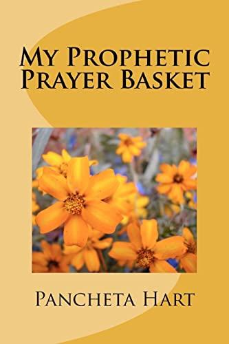 9781478110163: My Prophetic Prayer Basket