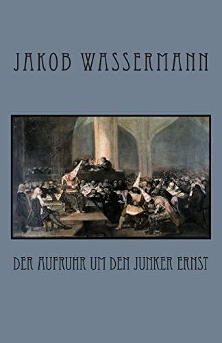 9781478110514: Der Aufruhr um den Junker Ernst