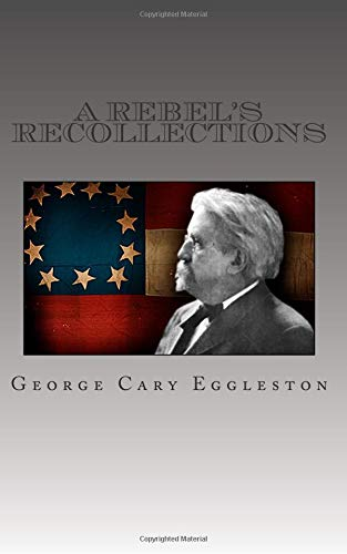 9781478111818: A Rebel's Recollections