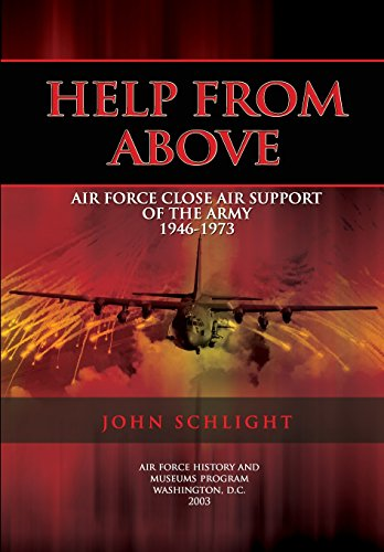 9781478111993: Help From Above: Air Force Close Air Support of the Army 1946-1973
