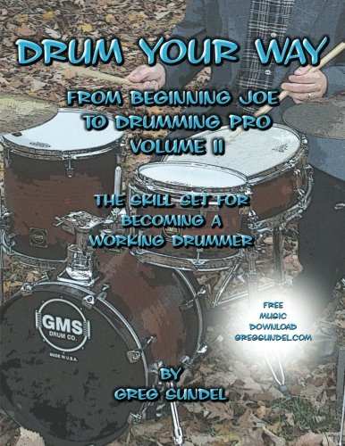 9781478112150: Drum Your Way from Beginning Joe to Drumming Pro Volume II