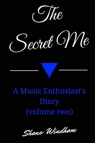 9781478114154: 2: The Secret Me: A Music Enthusiast's Diary (volume two)