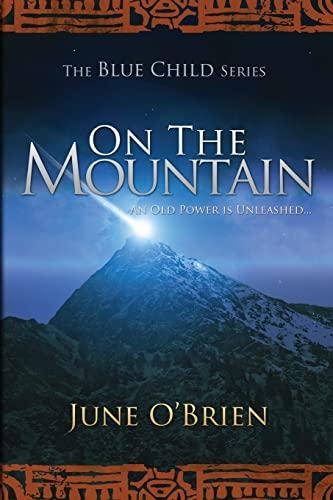 9781478114581: On the Mountain