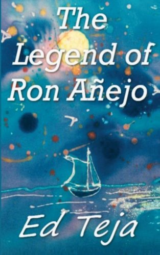 9781478115038: The Legend of Ron Anejo
