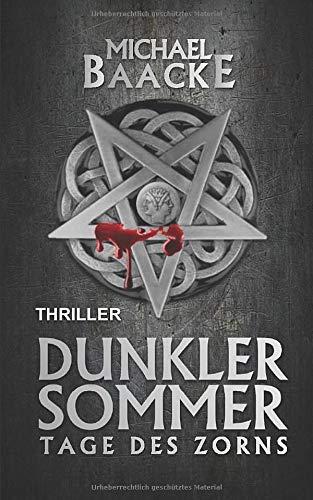 9781478116837: Dunkler Sommer: Tage des Zorns (German Edition)