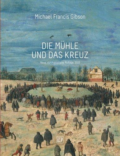 9781478117094: Die Muehle und das Kreuz: Peter Bruegels KREUZTRAGUNG