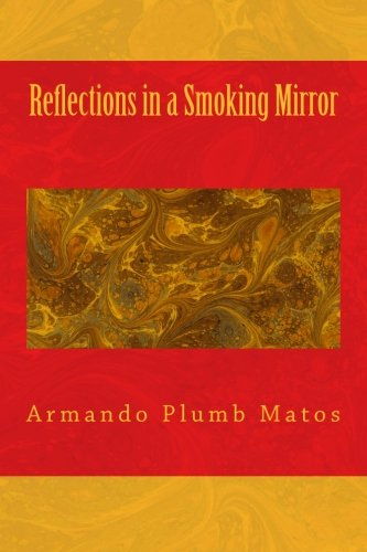 9781478117186: Reflections in a Smoking Mirror
