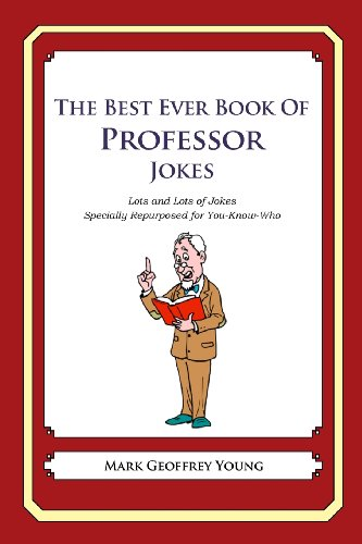 9781478118985: The Best Ever Book of Professor Jokes: Lots and Lots of Jokes Specially Repurposed for You-Know-Who