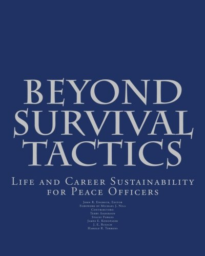 9781478119326: Beyond Survival Tactics: Life and Career Sustainability for Peace Officers