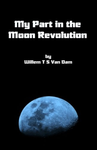9781478120438: My Part in the Moon Revolution