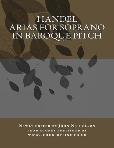 9781478122517: Handel: arias for soprano in baroque pitch (Volume 1)