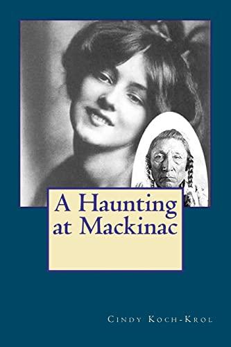 9781478123941: A Haunting at Mackinac