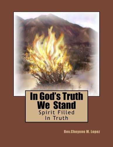 9781478126300: In God's Truth We Stand: Spirit Filled In Truth