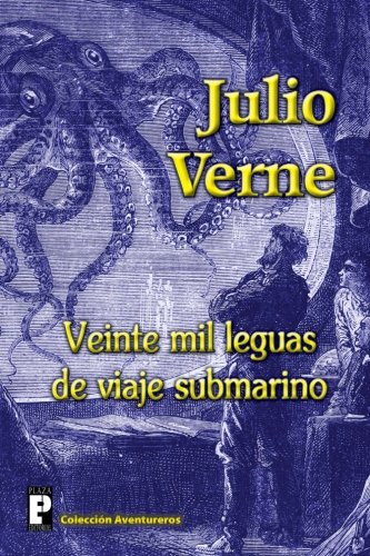 9781478126720: Veinte mil leguas de viaje submarino (Spanish Edition)