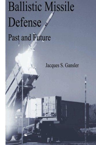 9781478129110: Ballistic Missile Defense: Past and Future