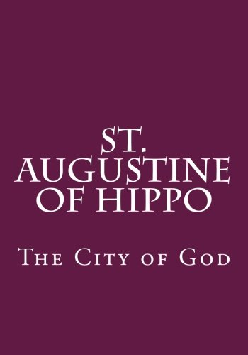 9781478129202: St. Augustine of Hippo: The City of God