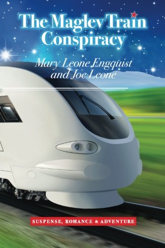The Maglev Train Conspiracy: Engquist, Mary Leone