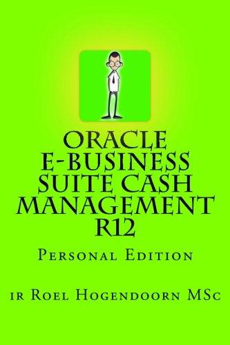 9781478130307: Oracle e-Business Suite Cash Management R12: Personal Edition