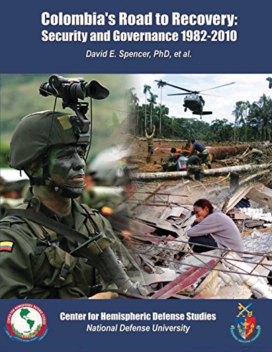 9781478130864: Colombia's Road to Recovery: Security and Governance 1982-2010