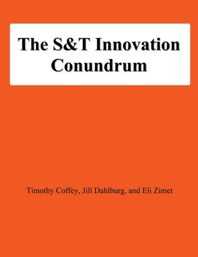 9781478131373: The S&T Innovation Conundrum