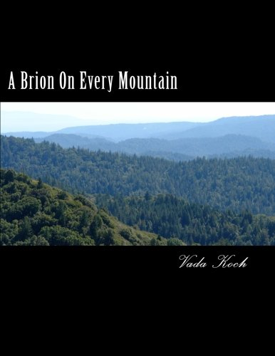 9781478131625: A Brion On Every Mountain: Descendants of Abraham Brion