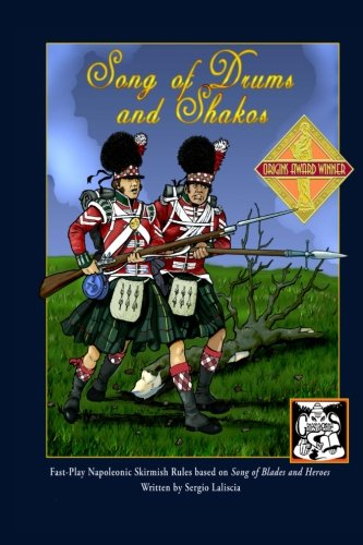 9781478132981: Song of Drums and Shakos - Trade Paperback: Napoleonic Skirmish Miniatures Rules