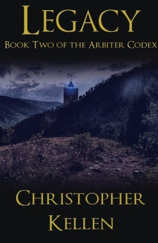 9781478134008: Legacy: Book Two of The Arbiter Codex