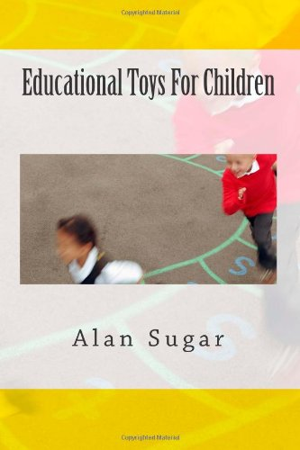 9781478134114: Educational Toys For Children: Learning Educational Toys