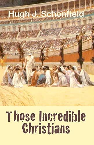 9781478136156: Those Incredible Christians