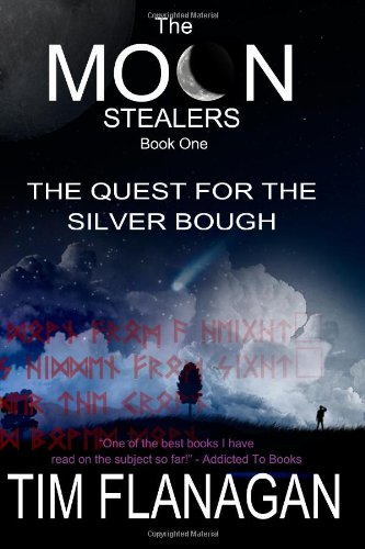 The Moon Stealers and The Quest for the Silver Bough: Tim Flanagan