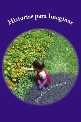 9781478137108: Historias para Imaginar (Spanish Edition)