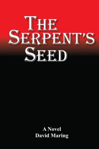 The Serpent's Seed: Maring, David