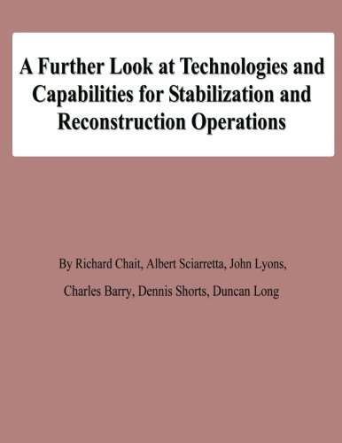 9781478139133: A Further Look at Technologies and Capabilities for Stabilization and Reconstruction Operations