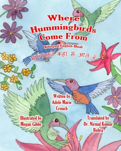 9781478140085: Where Hummingbirds Come From Bilingual English Hindi (Hindi and English Edition)
