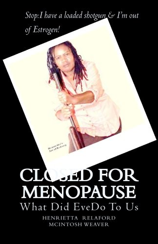 9781478144335: Closed For Menopause