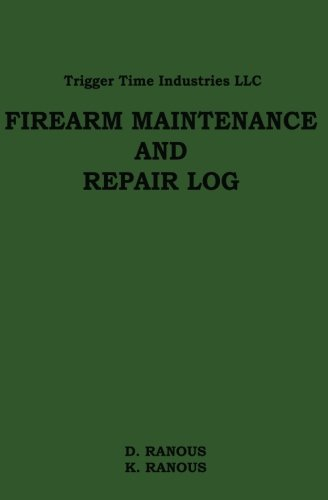 9781478144359: Firearms Maintenance and Repair Log (Volume 1)